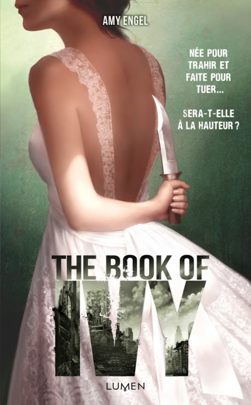 http://entournantlespages.blogspot.fr/2015/08/the-book-of-ivy-tome-1-amy-engel-lumen.html