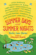 Title: Summer Days and Summer Nights: Twelve Love Stories, Author: Stephanie Perkins