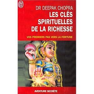 Les clés spirituelles de la richesse - Vos premiers pas vers la fortune