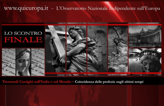 Tremendi Castighi sull'Italia e sul Mondo