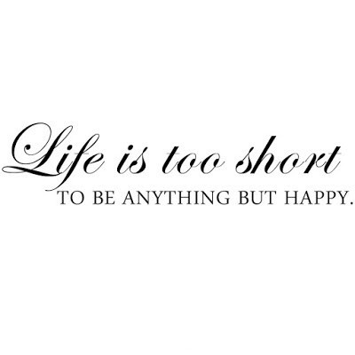 Life Is Short Quote Quote Number 547210 Picture Quotes