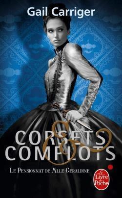Couverture Le Pensionnat de Mlle Géraldine, tome 2 : Corsets & complots