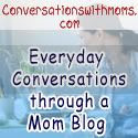ConversationsWithMoms:Every day Conversations with a Mom Blog