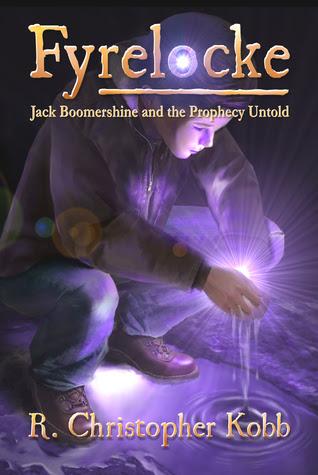 Fyrelocke: Jack Boomershine and the Prophecy Untold