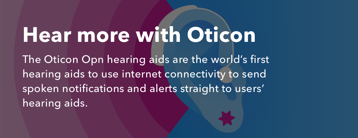Hear even more with Oticon + IFTTT