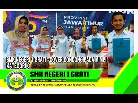 SMK Negeri 1 Grati - Cover Condong Pada Mimpi - Kategori C