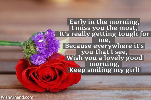 Good Morning Message For Girlfriend Early In The Morning I Miss