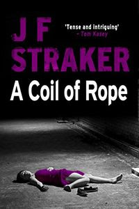 A Coil of Rope by J. F. Straker