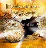 La tumba esta vacía, Jesús Resucitó...