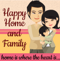 Happy Home and Family