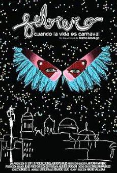 Febrero. Cuando la vida es carnaval