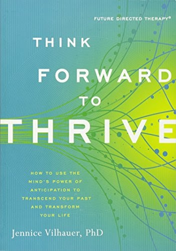 3zd Free Download Think Forward To Thrive How To Use The Mind S