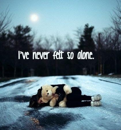 Ive Never Felt So Alone Picture Quotes