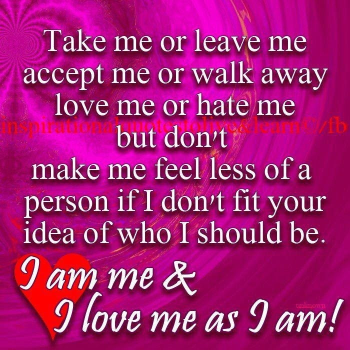 Images Of Quotes About I Love Being Me Spacehero