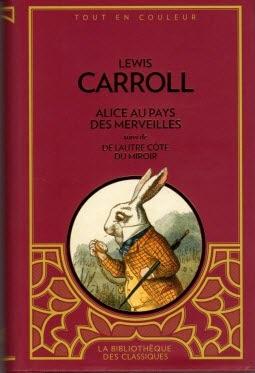 Couverture Alice au pays des merveilles suivi de De l'autre côté du miroir
