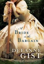 A Bride in the Bargain [Kindle Edition] Deeanne Gist (Author)