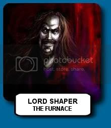 The Furnace - Lord Shaper