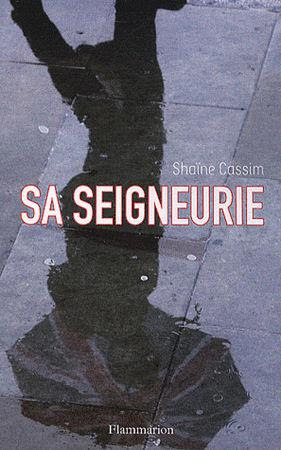 http://media.paperblog.fr/i/357/3574927/seigneurie-shaine-cassim-L-1whAcp.jpeg