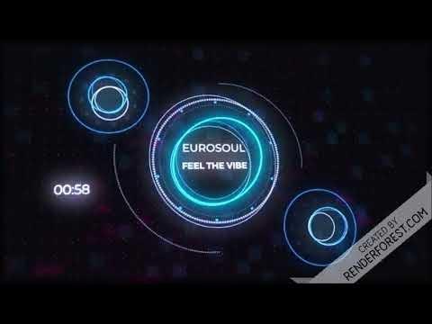 Eurosoul - Feel The Vibe [Eurodance 2020]