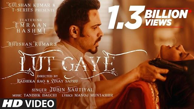 Lut Gaye Lyrics in Hindi | Jubin Nautiyal x Emraan Hashmi