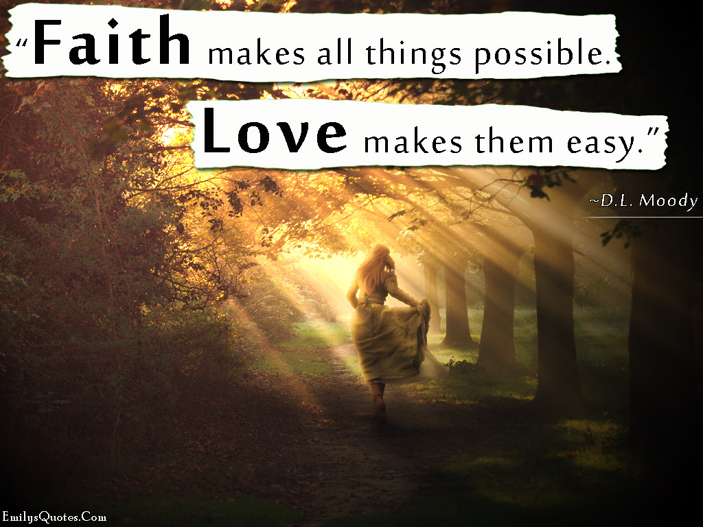 faith possible love inspirational amazing great