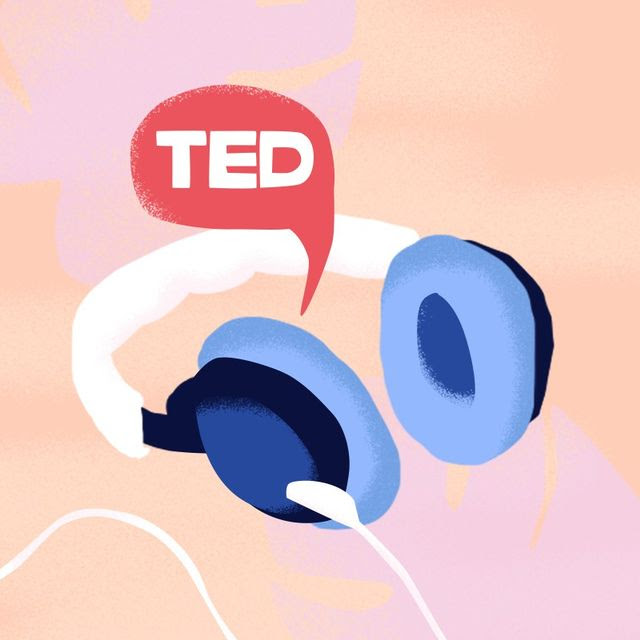 These TED Radio Hour Talks Will Change Your Life