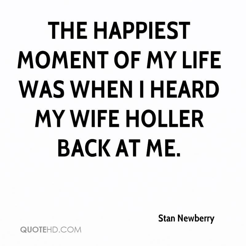 Quotes About Happiest Moment 48 Quotes