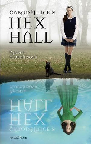 Čarodějnice z Hex Hall (Hex Hall, # 1)