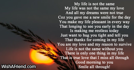 Good Morning Poem For Girlfriend My Life Is Not The Same