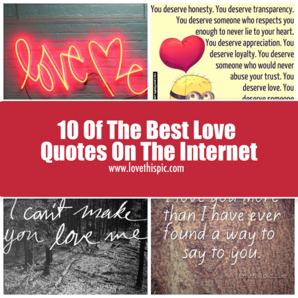 10 Of The Best Love Quotes On The Internet