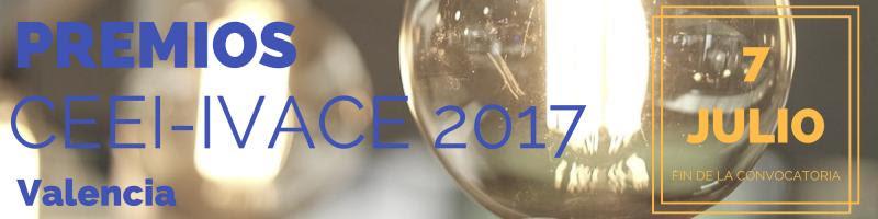 ¡Ampliamos el plazo! Participa en los Premios CEEI IVACE 2017