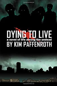 "Cover of ""Dying to Live: A Novel of Life ..."