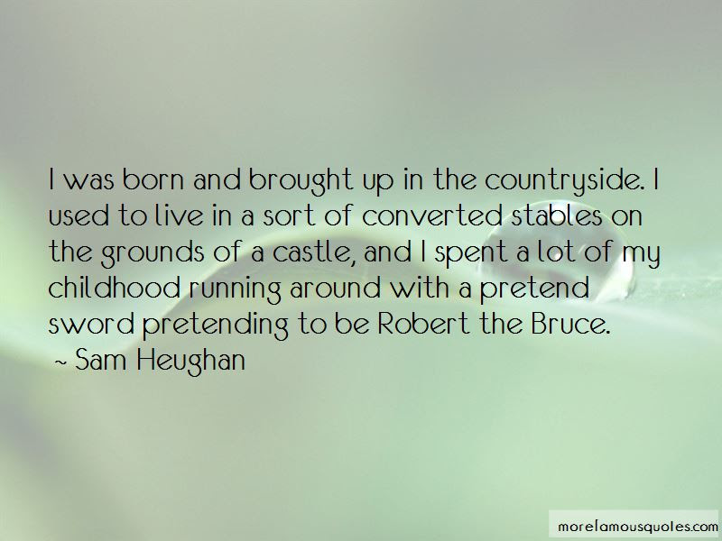 Quotes About Robert The Bruce Top 4 Robert The Bruce Quotes From