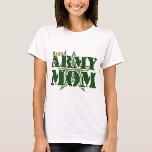 Proud Army Mom T-Shirt   Zazzle