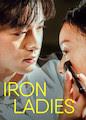 Iron Ladies - Season 1