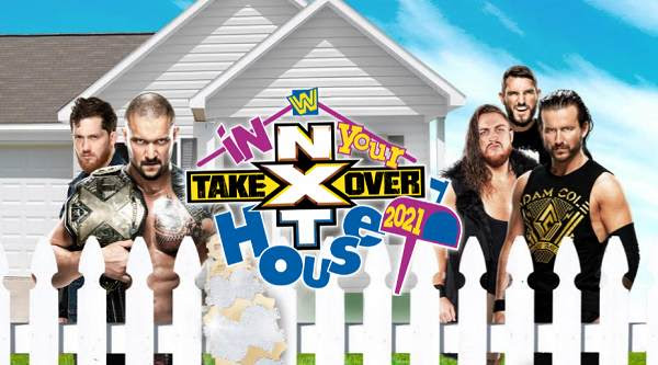 Watch WWE NxT TakeOver : In Your House 2021 PPV 6/13/21 June 13th 2021 Online Full Show Free