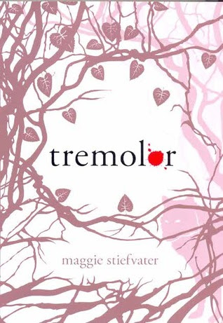 Tremolor (The Wolves of Mercy Falls, #1)