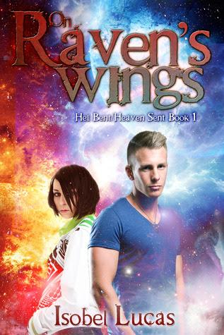 On Raven's Wings (Hell Bent/Heaven Sent #1)