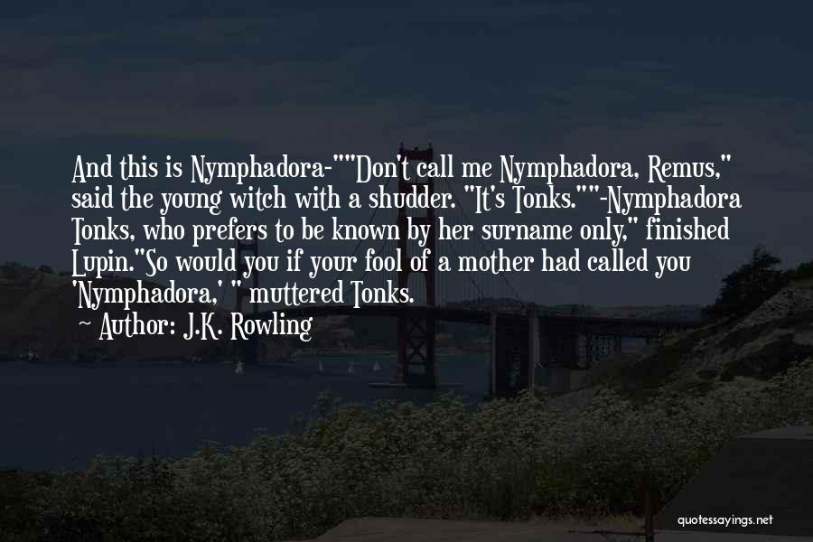 Top 3 Remus Lupin And Nymphadora Tonks Quotes Sayings