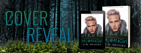 Cover Reveal: My #MNGIrl (Midwest Boys Series #2) by A. M. Brooks