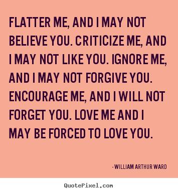 William Arthur Ward Quotes Quotepixelcom