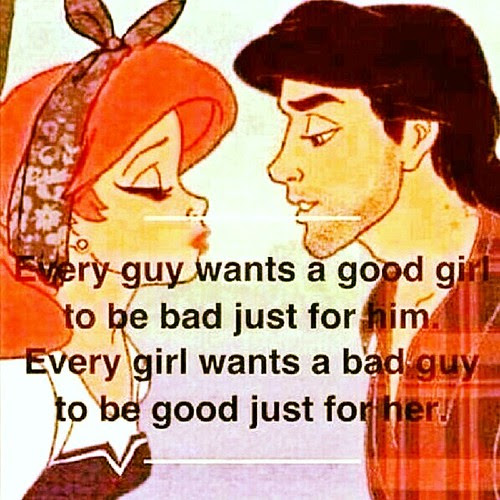 Every Guy Wants A Good Girl To Be Bad Just For Him Every Girl