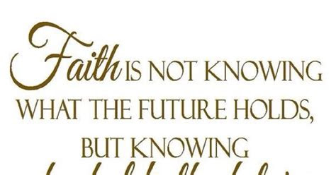 Not Knowing What The Future Holds Quotes
