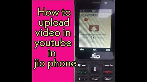 jio phone  youtube par video kaise upload kare youtube