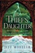 Title: The Thief's Daughter, Author: Jeff Wheeler