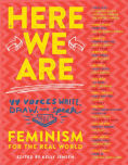 Title: Here We Are: Feminism for the Real World, Author: Kelly Jensen