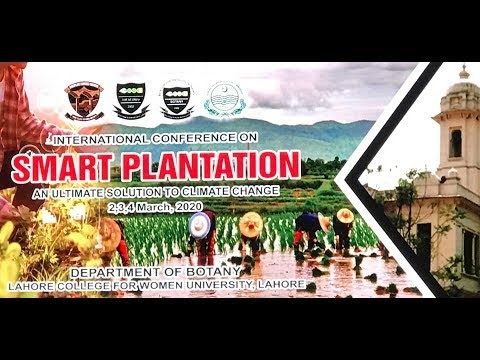 Closing Ceremony of International conference on Smart Plantation an Ultimate Solution to Climate Change 2 3 4 March 2020