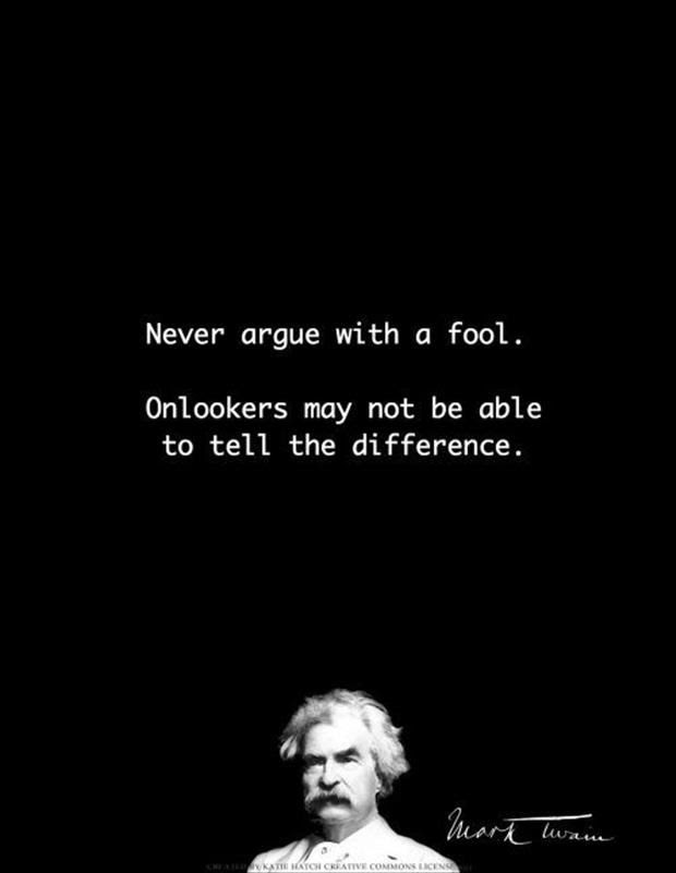Never Argue With A Fool Pictures Photos And Images For Facebook