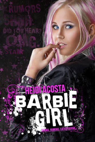 Barbie Girl (Baby Doll Series) by Heidi Acosta