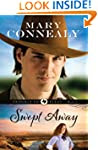 Swept Away (Trouble in Texas Book #1)